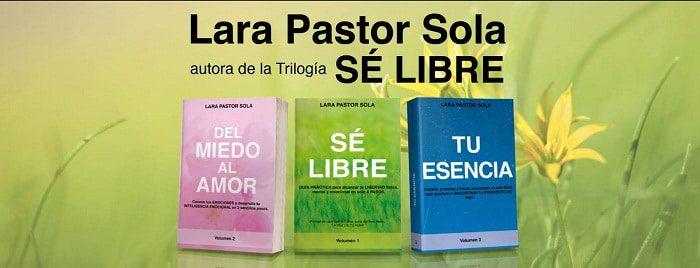 Lara Pastor - Autora Trilogía Sé Libre